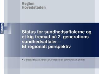 Christian Blaase Johansen, enheden for kommunesamarbejde