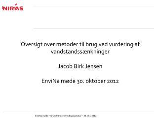 Oversigt over metoder til brug ved vurdering af vandstandssænkninger Jacob Birk Jensen