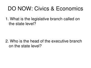 DO NOW: Civics & Economics