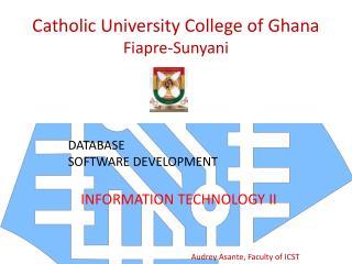 Catholic University College of Ghana Fiapre-Sunyani