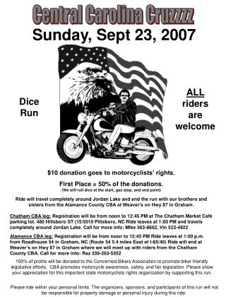 $10 donation goes to motorcyclists' rights. First Place = 50% of the donations.