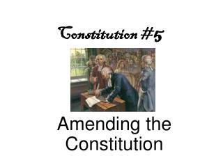 Constitution # 5
