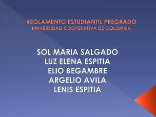 REGLAMENTO  ESTUDIANTIL  PREGRADO UNIVERSIDAD COOPERATIVA DE COLOMBIA