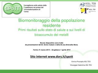 Enrico Procopio ASL TO3 Giuseppe Salamina ASL TO1