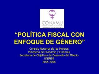 """""""POLÍTICA FISCAL CON ENFOQUE DE GÉNERO"""""""