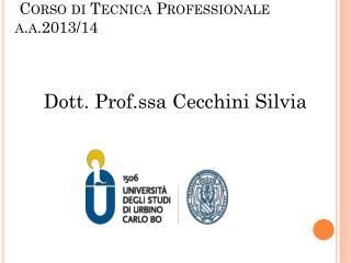 Corso di Tecnica Professionale a.a .201 3/14