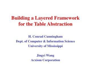 Building a Layered Framework for the Table Abstraction