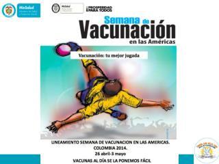 LINEAMIENTOS  JORNADA DE VACUNACIÓN EN LAS AMERICAS  2014