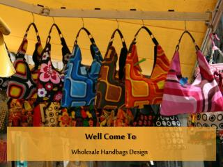 Handbag Wholesaler of Wholesale Designer Handbags, Wholesale