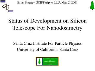 Status of Development on Silicon Telescope For Nanodosimetry