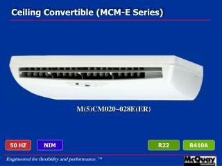 Ceiling Convertible (MCM-E Series)