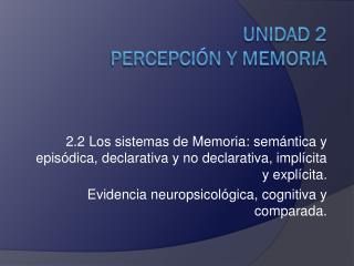 Unidad 2 Percepción y Memoria