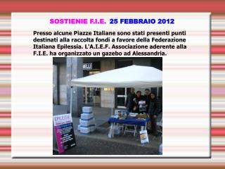 SOSTIENIE F.I.E. 25 FEBBRAIO 2012