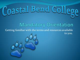 Mandatory Orientation