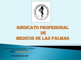 SINDICATO PROFESIONAL  DE  MEDICOS DE LAS PALMAS