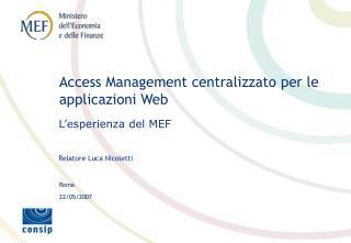 Access Management centralizzato per le applicazioni Web