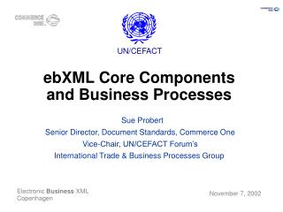 EbXML Core Components and Business Processes