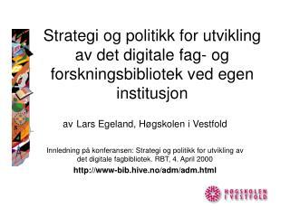 av Lars Egeland, Høgskolen i Vestfold