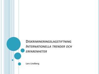Diskrimineringslagstiftning Internationella trender och erfarenheter