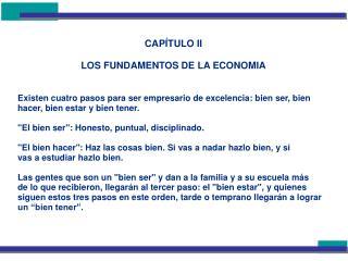CAPÍTULO II LOS FUNDAMENTOS DE LA ECONOMIA