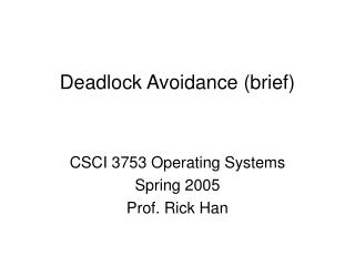 Deadlock Avoidance (brief)