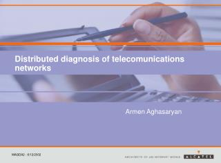 Distributed diagnosis of telecomunications networks