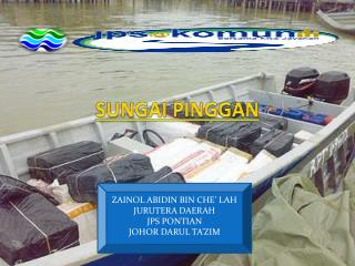 ZAINOL ABIDIN BIN CHE' LAH JURUTERA DAERAH JPS PONTIAN JOHOR DARUL TA'ZIM