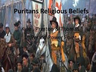 Puritans Religious Beliefs