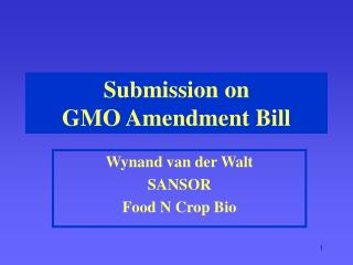 Submission on  GMO Amendment Bill