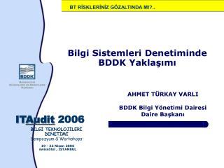 Bilgi Sistemleri Denetiminde BDDK Yaklasimi