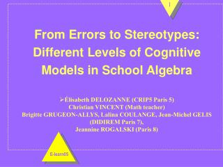 From Errors to Stereotypes:  Different Levels of Cognitive Models in School Algebra