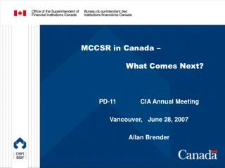 MCCSR in Canada –  		What Comes Next?