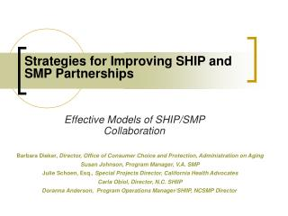 Strategies for Improving SHIP and SMP Partnerships