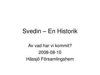 Svedin – En Historik