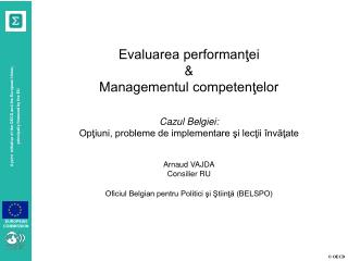 Evaluarea performanţei  & Managementul competenţelor Cazul Belgiei: