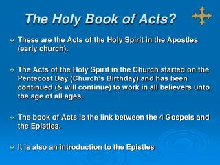 The Holy Book of Acts?