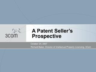 A Patent Seller's Prospective