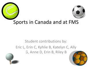 Sports in Canada and at FMS
