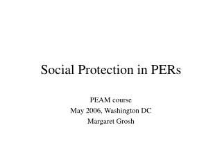 Social Protection in PERs