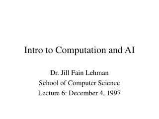 Intro to Computation and AI