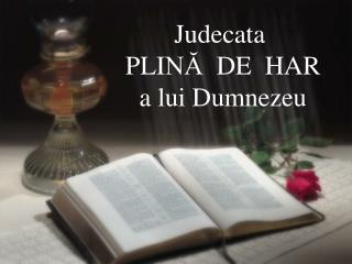 Judecata  PLI NĂ  DE  HAR a lui Dumnezeu