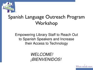 Spanish Language Outreach Program Workshop