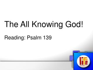 The All Knowing God!