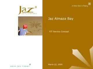 Jaz Almaza Bay