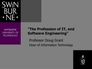 """The Profession of IT, and Software Engineering"""