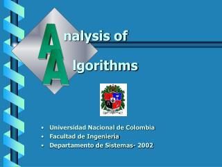 Universidad Nacional de Colombia Facultad de Ingeniería Departamento de Sistemas- 2002