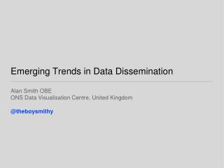 Emerging Trends in Data Dissemination