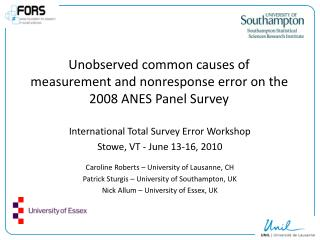 Unobserved common causes of measurement and nonresponse error on the 2008 ANES Panel Survey