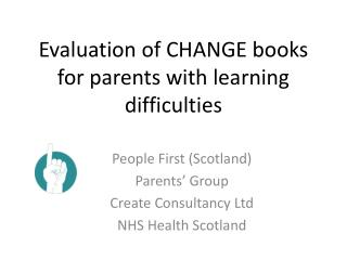 Evaluation of CHANGE books for parents with learning difficulties