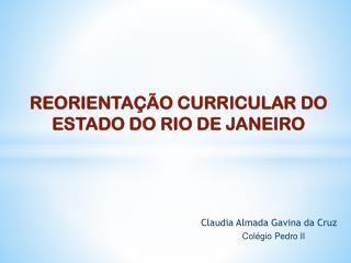 REORIENTA��O CURRICULAR DO ESTADO DO RIO DE JANEIRO